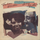 Thelma Houston & Jerry Butler ‎– Two To One