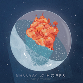 MaNNazz ‎– Hopes
