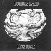 Rollins Band ‎– Life Time