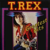 T. Rex ‎– Greatest Hits