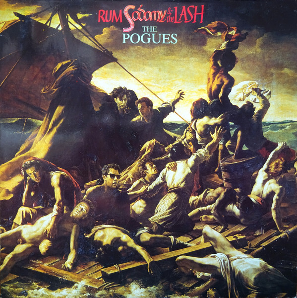 The Pogues ‎– Rum Sodomy & The Lash